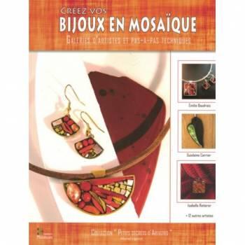 Créer vos bijoux en mosaïque de Muriel LIGEROT